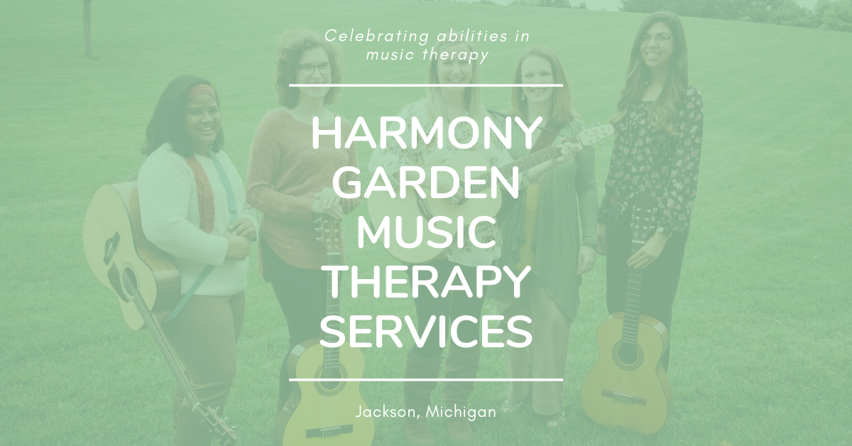 About Harmony Garden Music Therapy Services | Jackson, MI