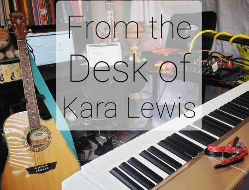 From the Desk of Kara Lewis…