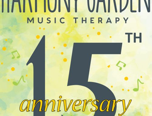 15 Years of Harmony Garden Music Therapy Services